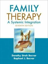 Family Therapy : A Systemic Integration by Raphael J. Becvar and Dorothy Stroh …