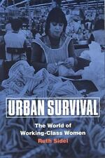 Urban Survival: The World of Working-Class Women