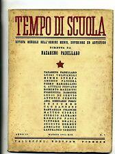 TEMPO DI SCUOLA#Mensile Ord. Medio/Superiore/Artistico-An.II-N.7#Maggio 1941
