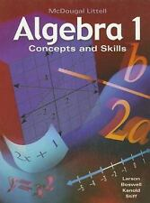 Algebra 1: Concepts and Skills, Ron Larson, Laurie Boswell, Timothy D. Kanold, G