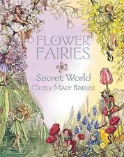 Flower Fairies Secret World by Barker, Cicely Mary