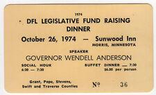 1974 WENDELL ANDERSON DFL Dinner Ticket MINNESOTA Morris GOVERNOR Political MN