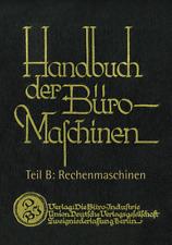 Handbuch der Büro-Maschinen, Teil B Rechenmaschinen