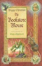 The Bookstore Mouse Christian, Peggy Hardcover