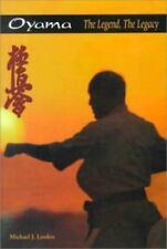 Mas Oyama : The Legend, the Legacy by Michael L. Larden (2000, Paperback)