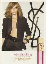 Publicité Advertising 2009  Parfum  YVES SAINT LAURENT elle