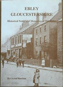 Ebley Gloucestershire Historical Notes And Memories Stroud Local History