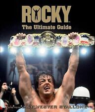Rocky: The Ultimate Guide by Edward Gross