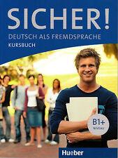 HUEBER Sicher! Kursbuch B1+ Niveau @BRAND NEW@ German Language Learning