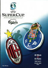 UEFA Super Cup 25.08.2003 AC Milan / Mailand - FC Porto in Monaco