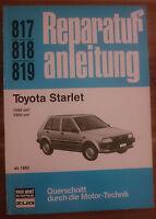 Toyota Starlet 1000 1300 ccm Reparaturanleitung Reparaturbuch Reparatur-Handbuch
