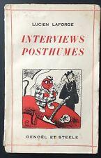 rare EO 1934 LUCIEN LAFORGE : INTERVIEWS POSTHUMES Denoël