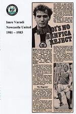 Imre varadi Newcastle United 1981-1983 originale signée magazine photo découpe