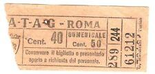 ANTICO BIGLIETTO AUTOBUS E TRAM 1930 ca. - ATAG - ROMA - Centesimi 40 GIALLO