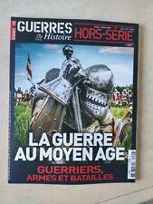 GUERRES et HISTOIRE HORS SERIE - LA GUERRE AU MOYEN ÂGE - juillet 2020
