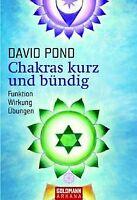 Chakras kurz und bündig: Funktion, Wirkung, Übungen von ... | Buch | Zustand gut