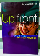 Up Front: The Receptionist - Customer Service Focus! Book by Jemima Nicholas!