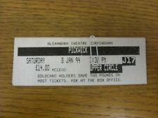 08/01/1994 Ticket: Musical - Pickwick [At Alexandra Theatre Birmingham] (slight