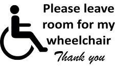 Disabled Please Leave Room For My Wheelchair Vinyl Decal Sticker for Car