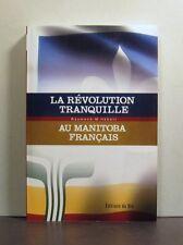 La Revolution Tranquille au Manitoba Francais, Les annees 1960