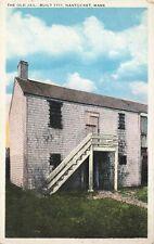 Postcard Old Jail Built 1711 Nantucket Massachusetts