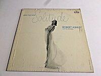 Robert Ashley Music For Your Solitude LP 1956 MGM Mono E3355 Promo Vinyl Record