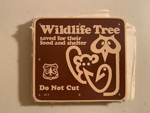 US Forest Service USFS - Wildlife Tree Do Not Cut - Placard Sign - Vintage Obsol