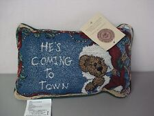 """USA Made NWT Boyds Bears He's Coming To 12.5"""" x 8.5"""" Tapestry Word Pillow #120"""