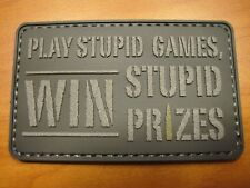 """TACTICAL MORALE PATCH """" PLAY STUPID GAMES """" HOOK BACK LOOK NOW AND BUY!!"""