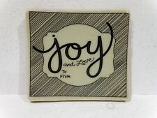 Stampin Up JOY AND LOVE stamp single clear mount Christmas tag To Fron