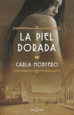 LA PIEL DORADA / THE GOLDEN SKIN - MONTERO MAGLANO, CARLA - NEW BOOK