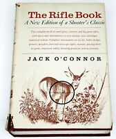 THE RIFLE BOOK by Jack O'Connor 1964 Edition HB in DJ Illustrated Gun Book