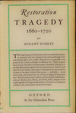 Restoration Tragedy 1660-1720, by Bonamy Dobrée, 1963 Oxford Univ Press, hc w/dj