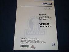 WACKER WP 1550A 1550AW VIBROPLATE COMPACTOR PARTS OPERATION & MAINTENANCE MANUAL