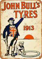 Metal Sign - 1913 John Bull's Tyres - Vintage Look Reproduction