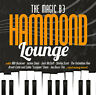 CD The Magic B3 Hammond Lounge von Various Artists 2CDs