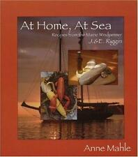At Home, at Sea: Recipes from the Maine Windjammer