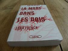 """LIVRE - """"LA MORT DANS LES BOIS"""" DE TANA FRENCH"""