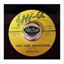 DOCTOR ROSS 45 RE- NEW YORK BREAKDOWN/CALL THE DOCTOR -TOP BLUES BOPPERS LISTEN