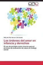 Los Ordenes del Amor En Infancia y Derechos (Paperback or Softback)