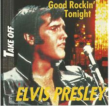 "ELVIS PRESLEY: CD TAKE OFF ""GOOD ROCKIN'TONiGHT"""