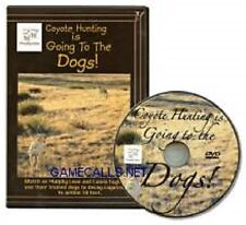 Coyote Hunting is Going to the Dogs DVD