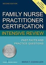Family Nurse Practitioner Certification Intensive Review: Fast Facts and...