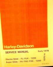 1970-Early 78 Harley-Davidson Service Manual ELect.Gld. FL/FLH 1200 Super Glide