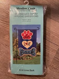 "Meadow Creek Decorative Flag "" Live Love Bark"" Dog Cat 12.5 X 18 Appliqué Garden"