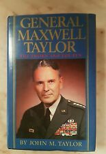 General Maxwell Taylor: The Sword and the Pen by John Martin Taylor in vgc