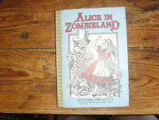 Alice in Zombieland darling softcover classic book redo novelty humor YA reading