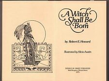 A Witch Shall be Born Conan by Robert E. Howard Hardcover Grant 1975