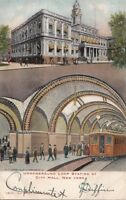 Postcard Underground Loop Railroad Station City Hall New York NY 1905
