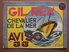 LES BELLES HISTOIRES DE COEURS VAILLANTS n° 7 (1941) Gil Rex,  TINTIN